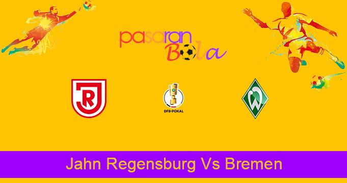 Prediksi Bola Jahn Regensburg Vs Bremen 7 April 2021