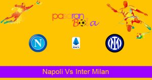Prediksi Bola Napoli Vs Inter Milan 19 April 2021