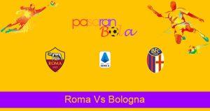 Prediksi Bola Roma Vs Bologna 11 April 2021