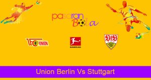 Prediksi Bola Union Berlin Vs Stuttgart 17 April 2021