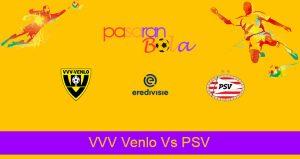 Prediksi Bola VVV Venlo Vs PSV 11 April 2021