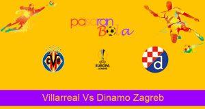 Prediksi Bola Villarreal Vs Dinamo Zagreb 16 April 2021