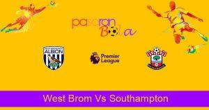 Prediksi Bola West Brom Vs Southampton 13 April 2021