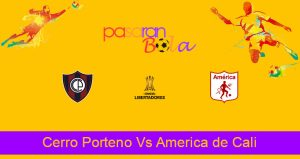 Prediksi Bola Cerro Porteno Vs America de Cali 26 Mei 2021