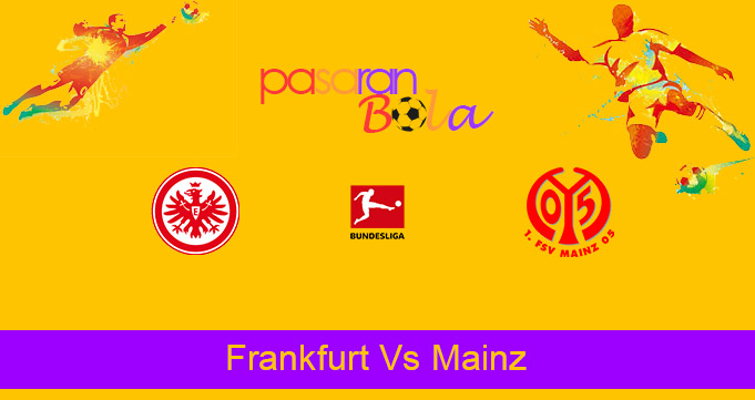 Prediksi Bola Frankfurt Vs Mainz 9 Mei 2021