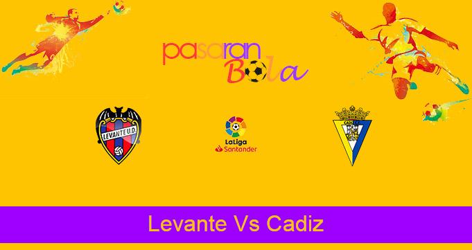 Prediksi Bola Levante Vs Cadiz 22 Mei 2021