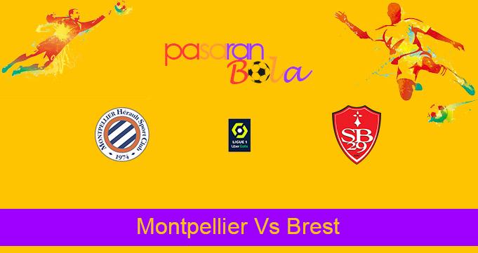Prediksi Bola Montpellier Vs Brest 17 Mei 2021