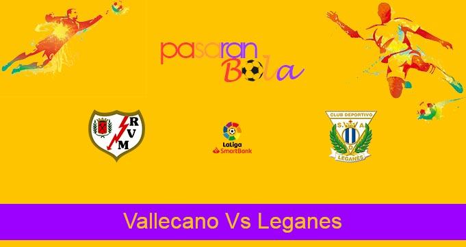 Prediksi Bola Vallecano Vs Leganes 4 Juni 2021