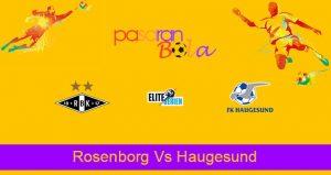 Prediksi Bola Rosenborg Vs Haugesund 30 Juni 2021