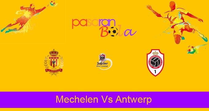 Prediksi Bola Mechelen Vs Antwerp 25 Juli 2021
