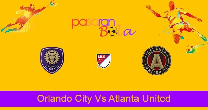 Prediksi Bola Orlando City Vs Atlanta United 31 Juli 2021