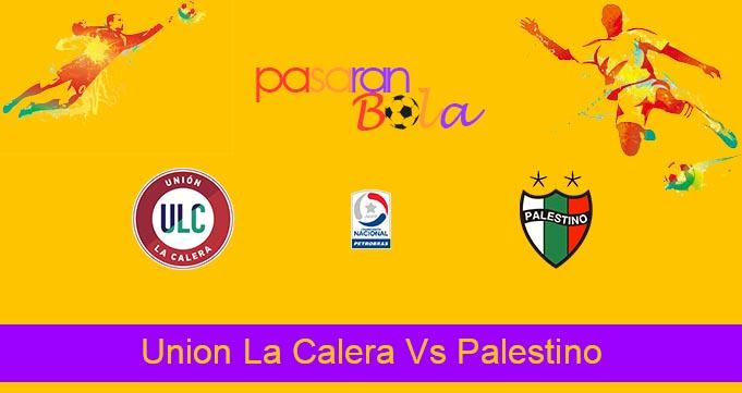 Prediksi Bola Union La Calera Vs Palestino 29 Juli 2021