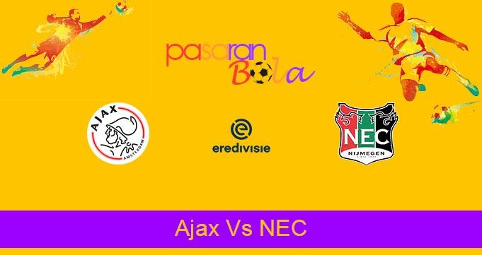 Prediksi Bola Ajax Vs NEC 15 Agustus 2021