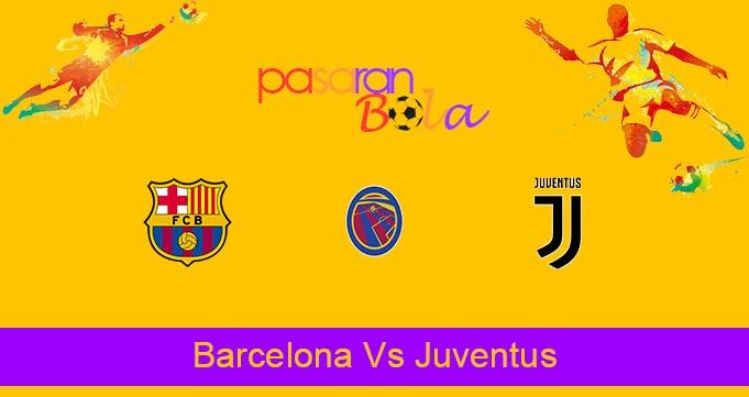 Prediksi Bola Barcelona Vs Juventus 9 Agustus 2021