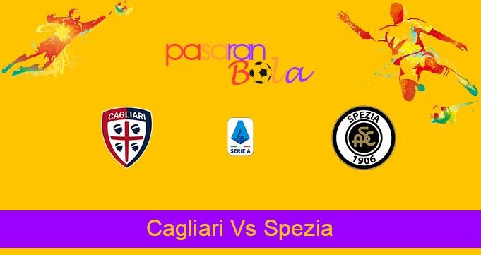 Prediksi Bola Cagliari Vs Spezia 23 Agustus 2021