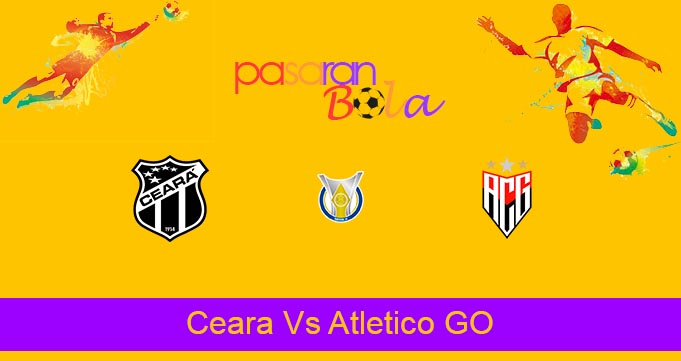Prediksi Bola Ceara Vs Atletico GO 9 Agustus 2021