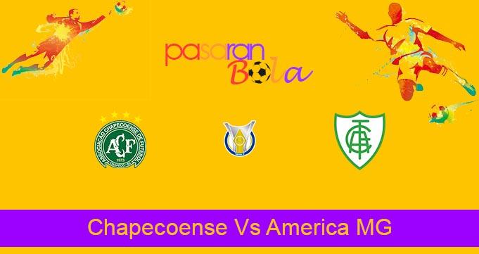 Prediksi Bola Chapecoense Vs America MG 17 Agustus 2021