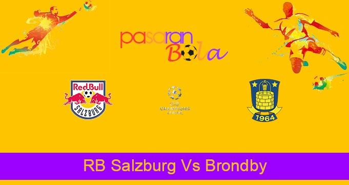 Prediksi Bola RB Salzburg Vs Brondby 18 Agustus 2021