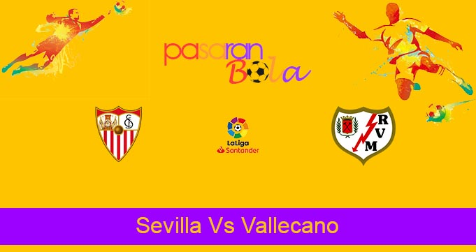 Prediksi Bola Sevilla Vs Vallecano 16 Agustus 2021