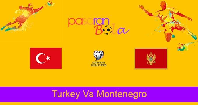 Prediksi Bola Turkey Vs Montenegro 2 September 2021
