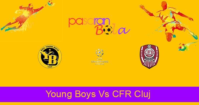 Prediksi Bola Young Boys Vs CFR Cluj 11 Agustus 2021