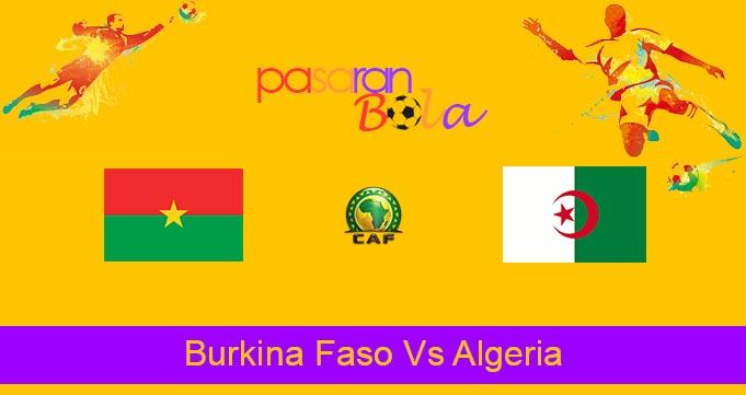 Prediksi Bola Burkina Faso Vs Algeria 8 September 2021