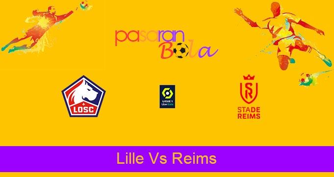 Prediksi Bola Lille Vs Reims 23 September 2021