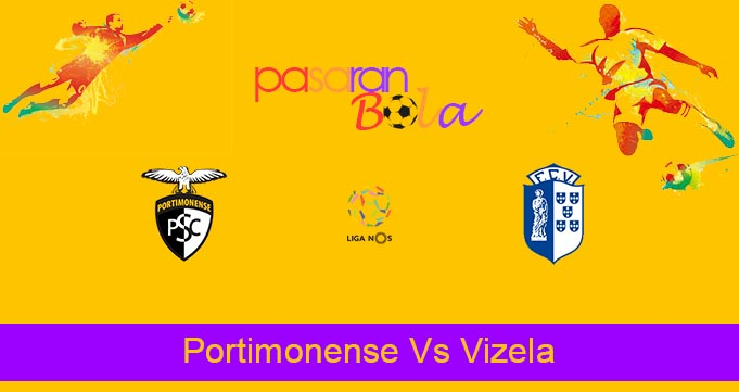 Prediksi Bola Portimonense Vs Vizela 27 September 2021