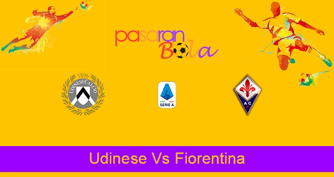 Prediksi Bola Udinese Vs Fiorentina 26 September 2021