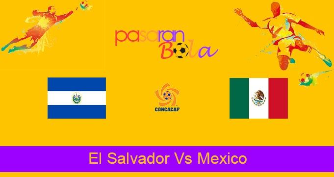 Prediksi Bola El Salvador Vs Mexico 14 Oktober 2021