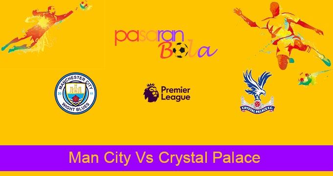 Prediksi Bola Man City Vs Crystal Palace 30 Oktober 2021