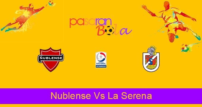 Prediksi Bola Nublense Vs La Serena 6 Oktober 2021