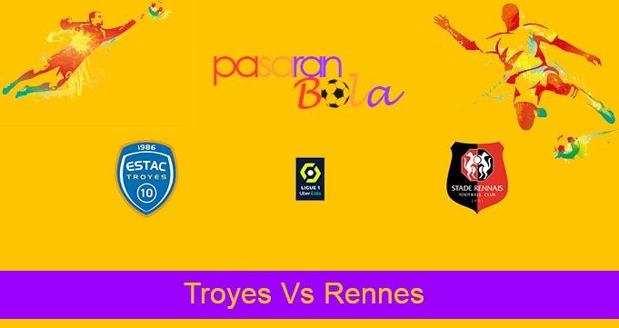 Prediksi Bola Troyes Vs Rennes 31 Oktober 2021