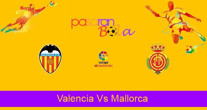 Prediksi Bola Valencia Vs Mallorca 23 Oktober 2021